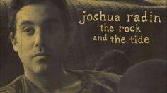 The Rock and the Tide - Joshua Radin