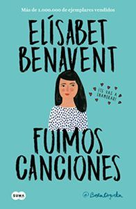Buy Fuimos canciones (Canciones y recuerdos by Elísabet Benavent and Read this Book on Kobo's Free Apps. Discover Kobo's Vast Collection of Ebooks and Audiobooks Today - Over 4 Million Titles! I Love Reading, Love Book, This Book, Good Books, Books To Read, My Books, Ebooks Pdf, Feminist Books, Trying To Be Happy