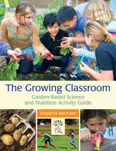"""Our featured #BookoftheWeek is: The Growing Classroom!  Recently, """"we saw first hand how the tide is turning and hands-on, minds-on, inquiry-based, outdoor science education is being encouraged in schools."""" shares Whitney Cohen, Education Director at Life."""