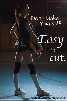 Volleyball Tryouts - Best 21 Tips for the things you control. #volleyball