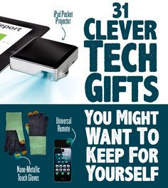 31 Clever Tech Gifts You Might Want To Keep For Yourself http://www.buzzfeed.com/peggy/clever-tech-gifts-you-might-want-to-keep-for-yourself?bffb