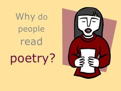 Why Do People Read Poetry? by J.T. Draper, via Slideshare