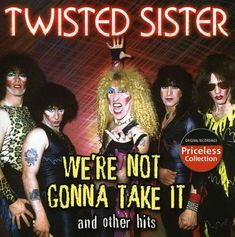 Twisted Sister We're Not Gonna Take It & Other Hits Album Cover