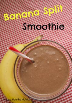 I've made this banana split smoothie a few times in the last week--it's good enough for dessert and healthy enough for breakfast! :)