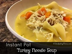 This easy Instant Pot Turkey Noodle Soup recipe will have your dinner done in less than 30 minutes!