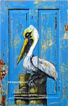 Cottage Charm ~ Blue, white, yellow ~ Pelican painted on an old wood door by Louisiana artist Martin Welch. Old Wood Doors, Wooden Doors, Pelican Art, Street Art, Louisiana Art, Knobs And Knockers, Unique Doors, Wow Art, Painted Doors