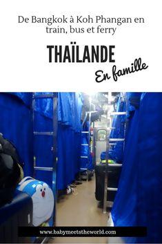 3 ème et 4 ème jour : De Bangkok à Koh Phangan en train, bus et ferry   Thaïlande – Babymeetstheworld - Blog maman - Blog Voyages Destinations, Ferry, Koh Phangan, Bus, Blog Voyage, Bangkok, Travel Agency, Sunrise, Travel