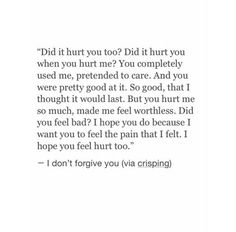 Did it hurt you too