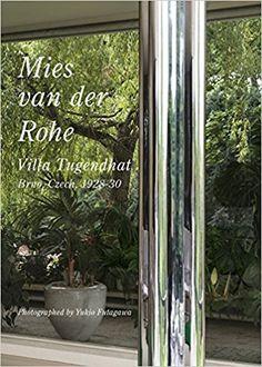 Mies van der Rohe : villa Tugendhat : Brno, Czech, 1928-30 / text by Yoshio Futagawa ; photographed by Yukio Futagawa.-- Tokyo : A.D.A., 2016.