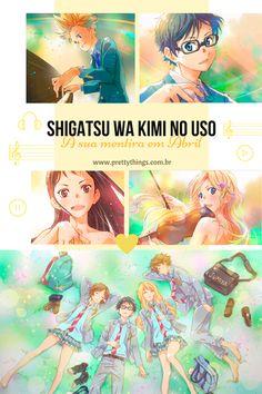 Resenha do #anime Shigatsu wa Kimi no Uso.