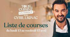 """Dans l'émission """"Tous en cuisine"""", le Chef Cyril Lignac cuisine en direct avec vous sur M6, à 18h45. Vous retrouverez ci-dessous la liste des ingrédients du lundi 13 avril au vendredi 17 avril. Pensez à bien préparer les pesées et les ustensiles avant le début de l'émission pour gagner du temps !"""
