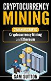 Free Kindle Book - Cryptocurrency Mining: 2 Manuscripts: Cryptocurrency Mining and Ethereum Cloud Mining, Crypto Mining, Business Money, Free Kindle Books, Pinterest Marketing, Cryptocurrency, Investing
