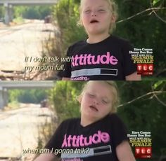 She's knows how to problem solve. | 40 Reasons Honey Boo Boo Became A National Treasure In2012