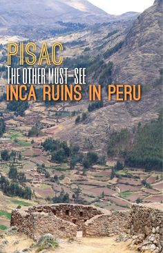 The Pisac ruins in the Sacred Valley near Cusco, Peru are spread out alone a narrow, hilltop path and are surrounded by awesome scenery. In my opinion they are the other must-see Inca ruins in Peru (after Machu Picchu of course!).