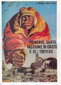 "Italian  WW2 The destruction of Treviso ""Good Friday, Passion Of Christ And Of Treviso"". Racist, too."