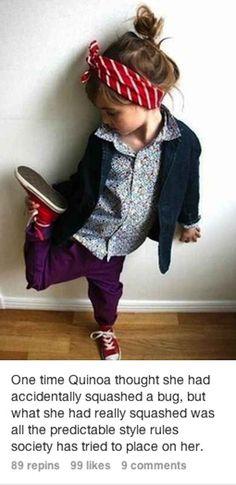 Quinoa, the nonexistent 5 year old fashionista