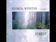 George Winston - Forest (1994) - YouTube