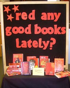 Library Displays: Red any Good Books Lately?