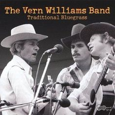 Precision Series The Vern Williams Band - Traditional Bluegrass