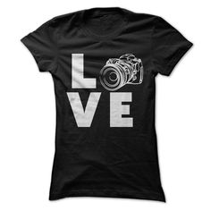 LOVE Photography. Available at  https://www.sunfrog.com/Hobby/Love-Photography-40984565-Ladies.html?59501