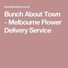 Bunch About Town - Melbourne Flower Delivery Service Same Day Delivery Service, Flower Delivery Service, Melbourne, Flowers, Royal Icing Flowers, Floral, Florals, Flower, Bloemen