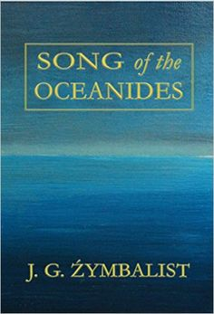 Song of the Oceanides - Kindle edition by JG Zymbalist, Nick Mamatas. Literature & Fiction Kindle eBooks @ Amazon.com.