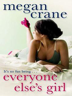 Amazon.com: Everyone Else's Girl eBook: Megan Crane: Kindle Store