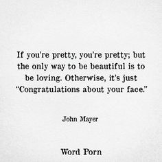 Welcome to Word Porn! Quotable Quotes, True Quotes, Words Quotes, Great Quotes, Wise Words, Quotes To Live By, Funny Quotes, Inspirational Quotes, Sayings