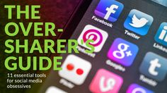 11 Essential Tools for Social Media ObsessivesEmbrace your inner oversharer with these 11 apps and services