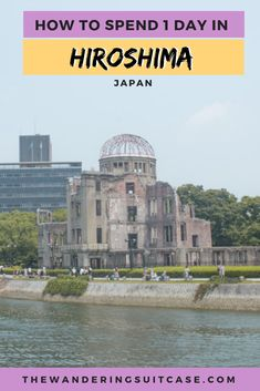 Planning on visiting Hiroshima, Japan? Our 1 day in Hiroshima Itinerary covers everything you need to know for your visit to Hiroshima! Japan Travel Tips, Asia Travel, World Travel Guide, Travel Guides, Hiroshima Japan, Japanese Travel, Backpacking Asia, One Day Trip, Holiday Resort
