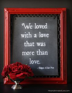 Take a Quote from your favorite Gothic Literature Love Poem, like Annabel Lee by Edgar Allan Poe, and transform a thrift store frame into a work of art. for your home or just for some dark Valentine Art… Valentines Day Massacre, Annabel Lee, Always Kiss Me Goodnight, Dark Christmas, Valentines Art, Diy Chalkboard, Gothic Home Decor, Gothic House, Edgar Allan Poe