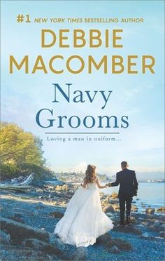 """Read """"Navy Grooms An Anthology"""" by Debbie Macomber available from Rakuten Kobo. Navy Brat Erin MacNamera has one rule: never fall for a navy man. But from the pulse-stopping moment her eyes meet Lieut. Historical Romance, Historical Fiction, Navy Groom, Debbie Macomber, Diana Gabaldon Outlander, Single Dads, Celebration Quotes, Book Boyfriends, American Horror Story"""