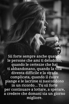 ma come si fa. Italian Words, Italian Quotes, Wise Quotes, Words Quotes, Sayings, Reflection Quotes, Quotes About Everything, My Mood, True Words