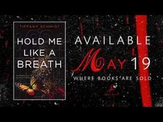 Hold Me Like A Breath By Tiffany Schmidt Trailer! http://fantasticflyingbookclub.blogspot.com/2015/04/trailer-reveal-hold-me-like-breath-once.html