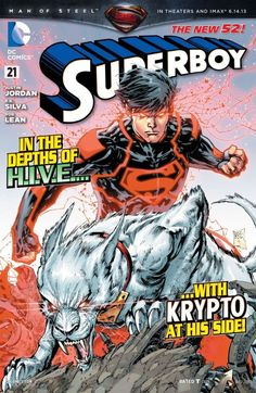 Superboy (2011-) #21 Krypto comes to the rescue as Superboy is on the trail of Dr. Psycho and the new, mysterious H.I.V.E. that has infested Metropolis.