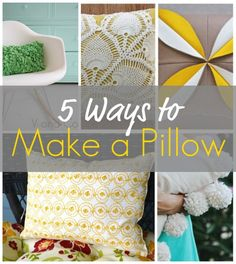 5 ways to make a pillow and change the design of a room :-).