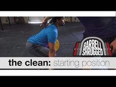 The Clean: Starting Position - Technique WOD (part 2 out of 6)