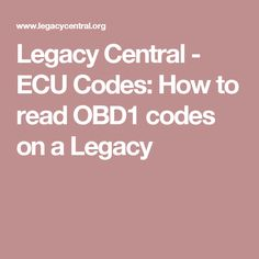 Legacy Central - ECU Codes: How to read OBD1 codes on a Legacy