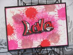 """Ink Stains: Graffiti Club Scrap Blog Hop - """"Love"""" card with stamp/stencil/splat combination"""