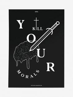 Kill your morals