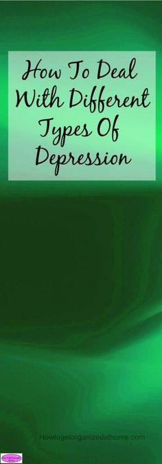 How to deal with different types of depression and understanding the healing process can help to accept depression and learn more about a mental illness.