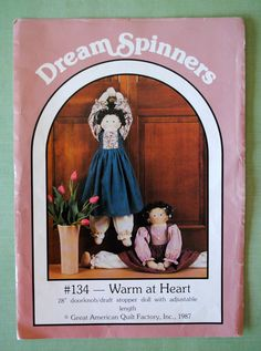 Vintage 1980s Plush Folk Art Stuffed Doll Door Knob Draft Stopper & Pantaloons Dress Craft Sewing Pattern Dream Spinners 134 Warm At Heart