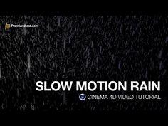Cinema 4D Video Tutorial: Slow Motion Rain - YouTube