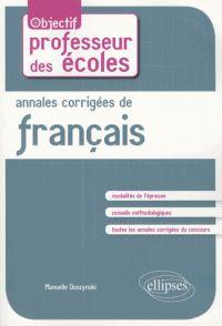 Annales corrigées de français / Manuelle Duszynski, Ellipses Marketing, 2016 https://hip.univ-orleans.fr/ipac20/ipac.jsp?session=S49131O40P550.2852&menu=search&aspect=subtab66&npp=10&ipp=25&spp=20&profile=scd&ri=6&source=%7E%21la_source&index=.IN&term=+9782340013186+&x=0&y=0&aspect=subtab66