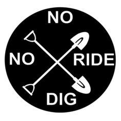 No Dig No Ride  | Fabrily