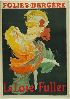 Learn more about Poster advertising Loie Fuller at the Folies Bergeres, 1897 Jules Cheret - oil artwork, painted by one of the most celebrated masters in the history of art. Poster Art, Retro Poster, Kunst Poster, Poster Prints, Art Prints, Art Posters, Poster Frames, Canvas Prints, Design Posters