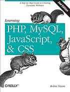 Learning PHP, MySQL, JavaScript, and CSS @ 005.27 N65 2012