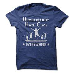 Homeschoolers Have Class Everywhere T Shirt, Hoodie, Sweatshirt