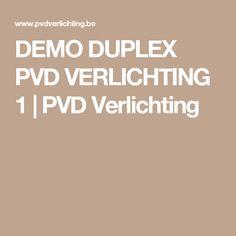 DEMO DUPLEX PVD VERLICHTING 1 | PVD Verlichting