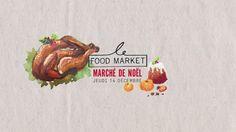 Le Marché de Noël du Food Market December 14 @ 18:00 - 22:00